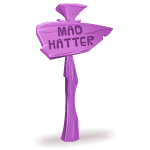 Mad Hatter Sign