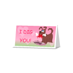 Vday Card: I Dig You